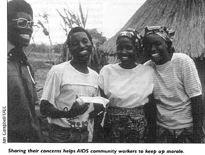 Sharing their concerns helps AIDS community workers to keep up morale.